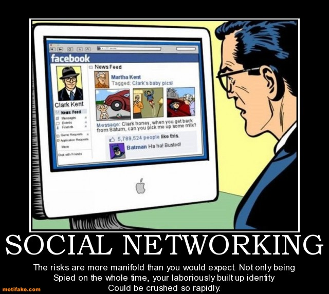 social-networking-facebook-risks-superman-demotivational-posters ...