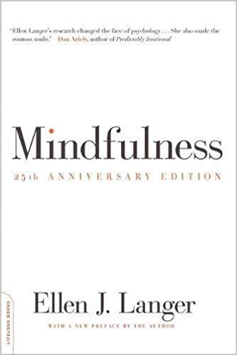 Mindfulness - Dr. Ellen Langer