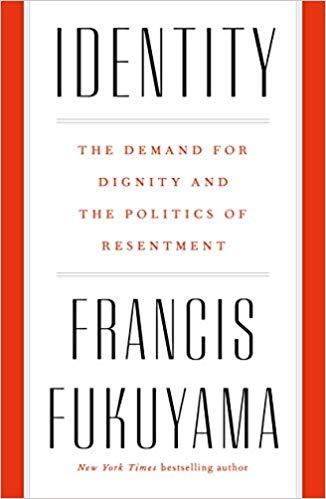 Identity - Francis Fukuyama