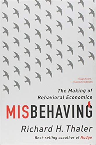 Misbehaving - Richard Thaler