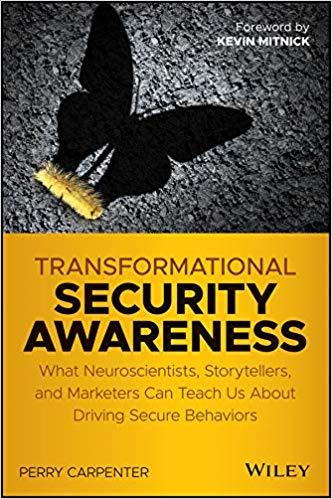 Transformational Security Awareness - Perry Carpenter