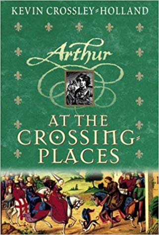 At the Crossing Places - Kevin Crossley-Holland