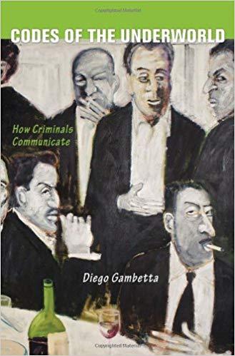 Codes of the Underworld - Diego Gambetta