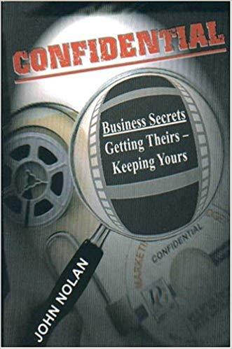 Confidential Business Secrets - John Nolan