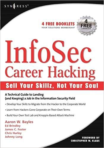 InfoSec Career Hacking - Johnny Long, et al