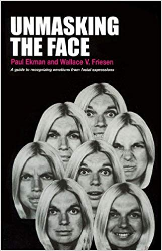 Unmasking the Face - Ekman and Friesen