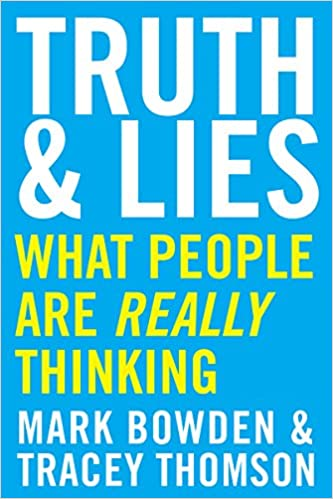 Truth & Lies - Mark Bowden and Tracey Thompson