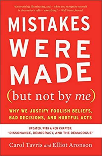 Mistakes Were Made - Carol Tavris