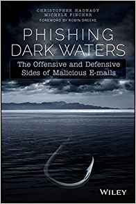 image is of the book phishing dark waters by chris hadnagy and michele fincher